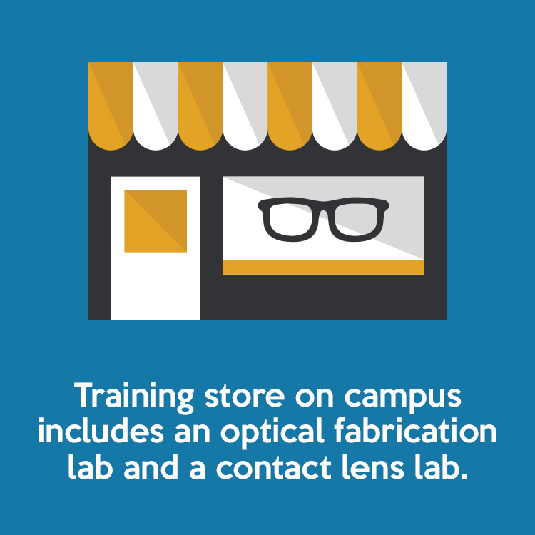 Training store on campus includes an optical fabrication lab and a contact lense lab.