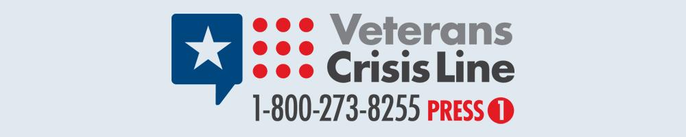 Veteran's Crisis Line 1-800-273-8255