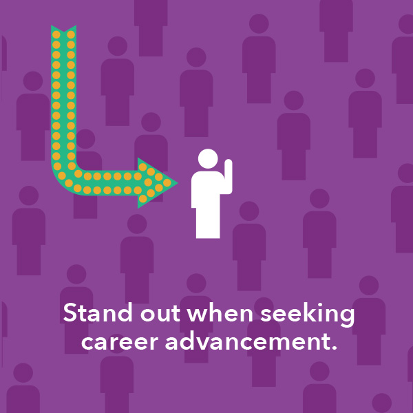 Stand out when seeking career advancement.
